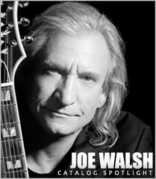 Catalog Spotlight: Joe Walsh