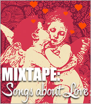 Mixtape: Songs About Love