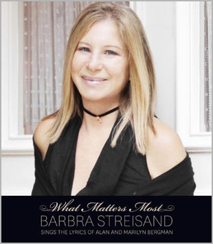 'What Matters Most' to Barbra Streisand