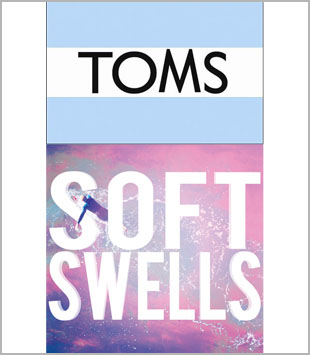 Soft Swells Help Toms Expand Their Giving