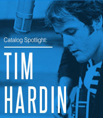 Catalog Spotlight: Tim Hardin